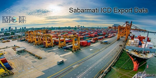 Sabarmati ICD Export Data